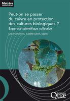 Andrivon, D. (Directeur), Bardin, M., Bertrand, C., Brun, L., Daire, X., Fabre, F., Gary, C., Montarry, J., Nicot, P., Reignault, P., Tamm, L., Savini, I. (Coordinateur) (2019). Peut-on se passer du cuivre en protection des cultures biologiques ? Matière à Débattre et Décider. Versailles, FRA : Editions Quae, 126 p.