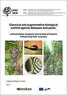 Classical and augmentative biological control against diseases and pests: critical status analysis and review of factors influencing their success. 2011, Nicot, P. C. (Ed). IOBC Editions, 194 p.