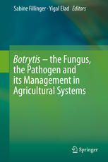 Botrytis – the fungus, the pathogen and its management in agricultural systems  2016, Fillinger, S., Elad, Y. (Eds), Switzerland : Springer International Publishing, 486 p.