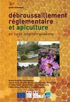 Débroussaillement réglementaire et apiculture en forêt méditerranéenne