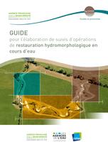 Guide pour l'élaboration de suivis d'opérations de restauration hydromorphologique en cours d'eau